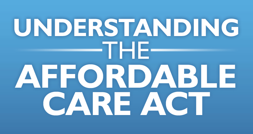 2013.1028.Understanding the AFFORDABLE-CARE-ACT